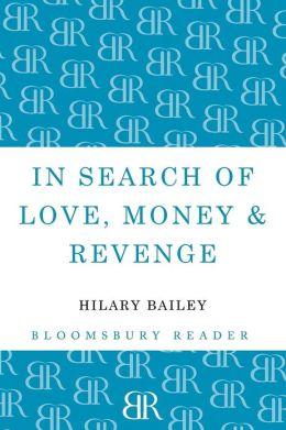 In Search of Love, Money & Revenge
