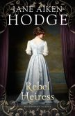 Book Cover Image. Title: Rebel Heiress, Author: Jane Aiken Hodge