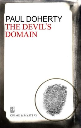 The Devil's Domain: A Brother Athelstan Medieval Mystery 8