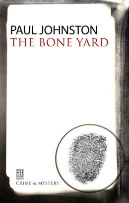 The Bone Yard (Quintilian Dalrymple Series #2)