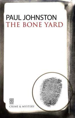 The Bone Yard (Quintilian Dalrymple Series #2)