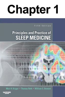 History of Sleep Physiology and Medicine: Chapter 1 of Principles and Practice of Sleep Medicine