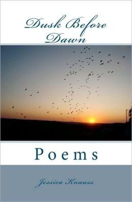 Dusk Before Dawn: Poems