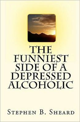 The Funniest Side Of A Depressed Alcoholic