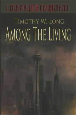 Among the Living: A Zombie Novel