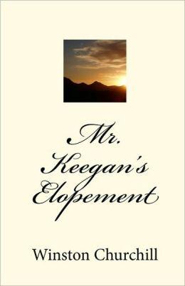 Mr. Keegan's Elopement