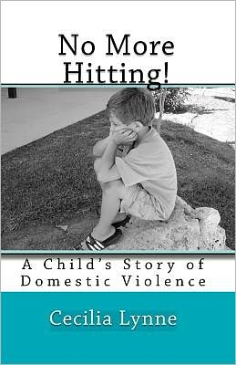 No More Hitting!: A Child's Story of Domestic Violence