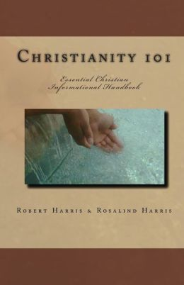 Christianity 101: Essential Christian Informational Handbook
