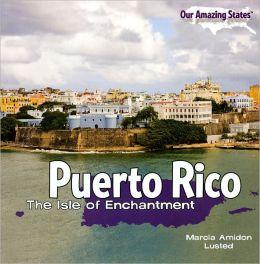 Puerto Rico: The Isle of Enchantment