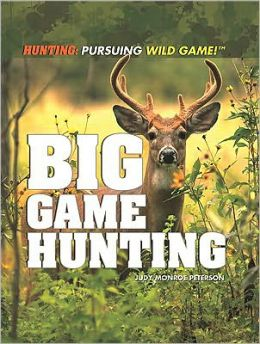 Big Game Hunting