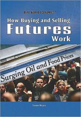 How Buying and Selling Futures Work