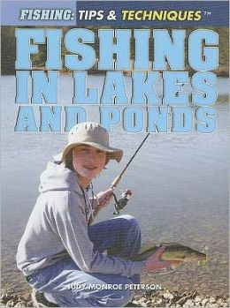Fishing in Lakes and Ponds