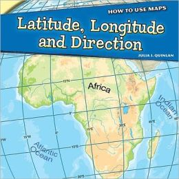 Latitude, Longitude, and Direction