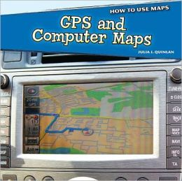 GPS and Computer Maps