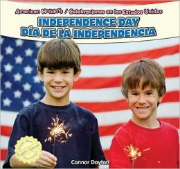 Independence Day / Dia de la Independencia