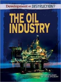 The Oil Industry