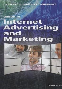 Careers in Internet Advertising and Marketing