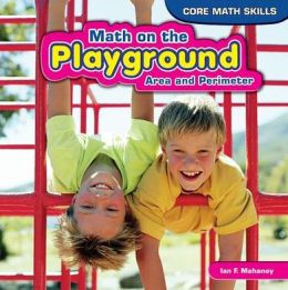 Math on the Playground: Area and Perimeter