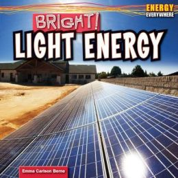 Bright!: Light Energy