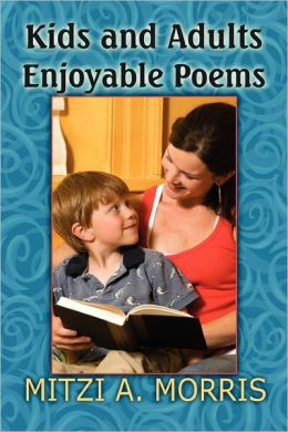 Kids And Adults Enjoyable Poems