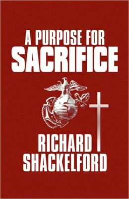 A Purpose For Sacrifice