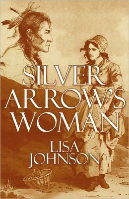 Silver Arrow's Woman