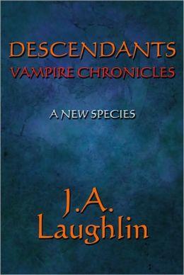A New Species: Descendants: Vampire Chronicles