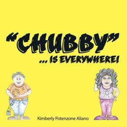 Chubby... Is Everywhere!