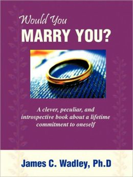 Would You Marry You?