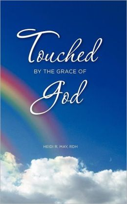 Touched by the Grace of God