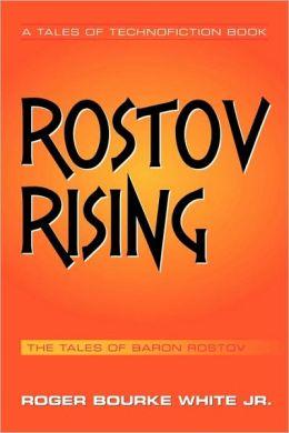 Rostov Rising: The Tales of Baron Rostov