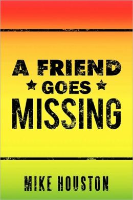 A Friend Goes Missing