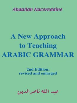 A New Approach To Teaching Arabic Grammar