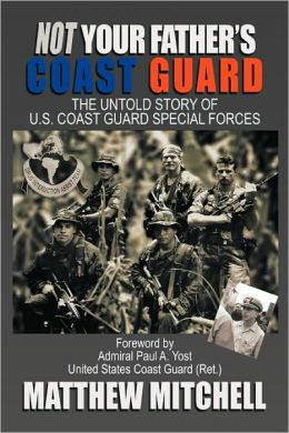 Not Your Father's Coast Guard
