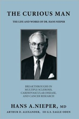 The Curious Man: The Life and Works Of Dr. Hans Nieper