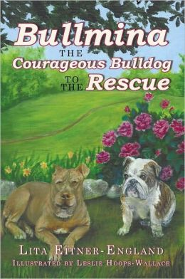 Bullmina the Courageous Bulldog to the Rescue