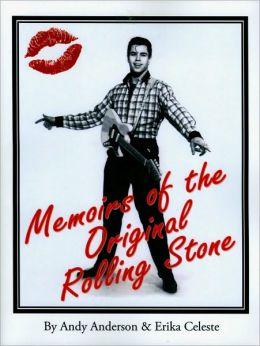 Memoirs Of The Original Rolling Stone