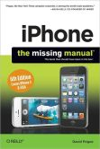 Book Cover Image. Title: iPhone - The Missing Manual, 6th Edition, Author: David Pogue