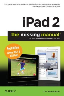 iPad 2: The Missing Manual