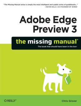 Adobe Edge Preview 3: The Missing Manual