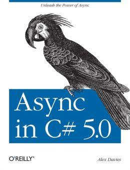 Async in C# 5.0