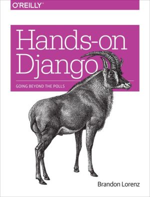 Hands-On Django: Going Beyond the Polls