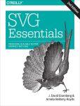 Book Cover Image. Title: SVG Essentials, Author: J. David Eisenberg