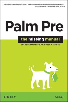 Palm Pre: The Missing Manual: The Missing Manual