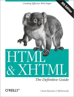 HTML & XHTML: The Definitive Guide: The Definitive Guide
