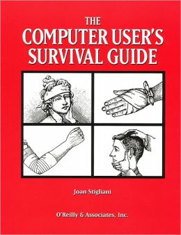 The Computer User's Survival Guide: Staying Healthy in a High Tech World