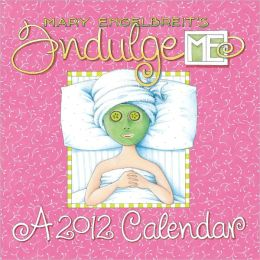 2012 Mary Engelbreit Indulge Me! Mini Wall Calendar