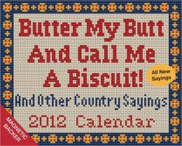 2012 Butter My Butt and Call Me a Biscuit! Mini Box Calendar