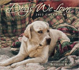 2012 Brookside: Dogs We Love Wall Calendar