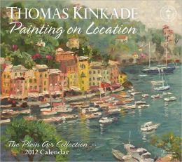 2012 Thomas Kinkade Plein Air Wall Calendar